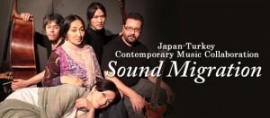 Japan-Turkey Contemporary Music Collaboration Sound Migration