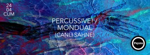 240415_Percussive&Mondual@Peyote