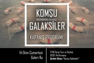 141017_Komşu Galaksiler_Kapanis Programi@GaleriBu