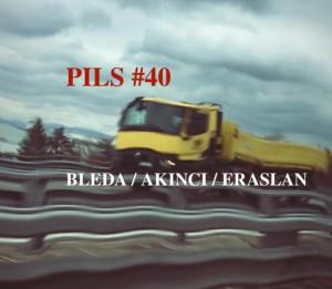 030618_PILS #40_Bleda_Akinci_Eraslan@Stimultania_Strasburg