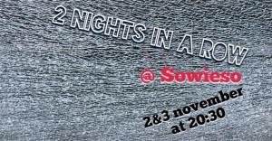 02-031118_2nightsINaROW@Sowieso_Berlin