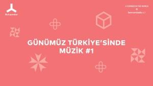 151118_Buluşma_Günümüz Türkiye'sinde Müzik #1@BomontiAda